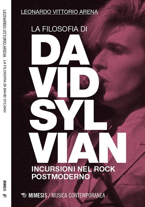 La Filosofia di David Sylvian – Leonardo Arena