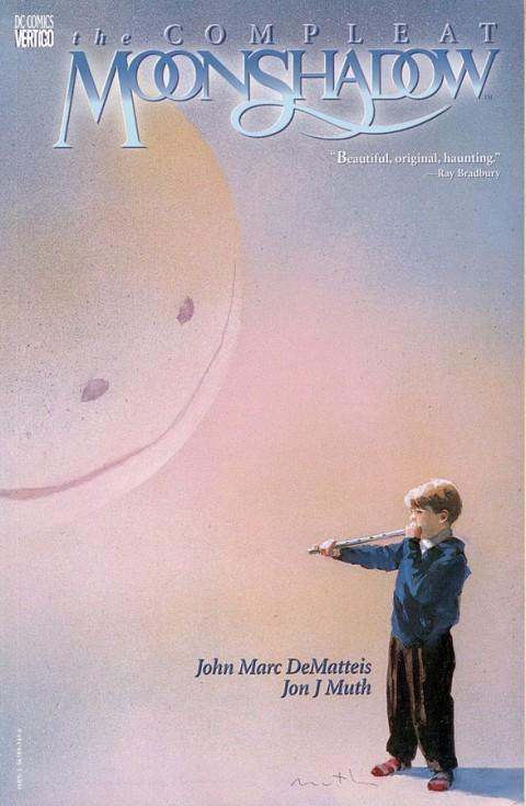 John Marc DeMatteis, Jon J. Muth – The Compleat Moonshadow