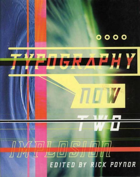 Typography Now Two: Implosion