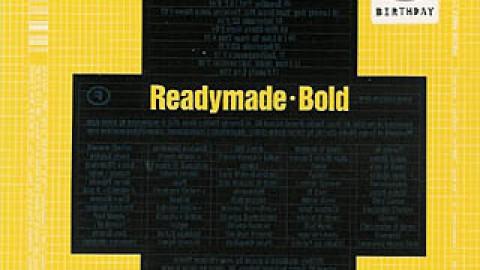 Readymade – Bold