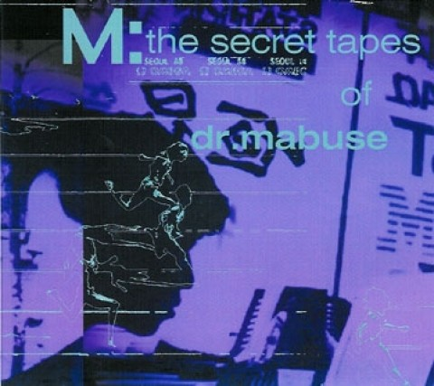 M: – The Secret Tapes Of Dr. Mabuse
