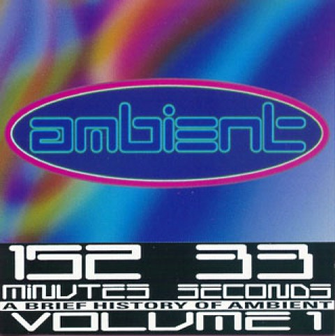 Ambient, Vol. 1: A Brief History of Ambient