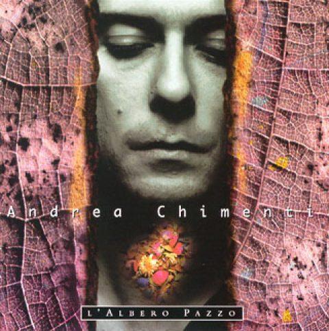 Andrea Chimenti – L'Albero Pazzo