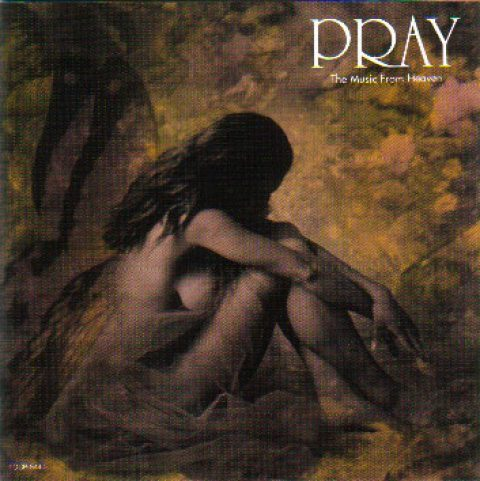 Pray – The Music From Heaven
