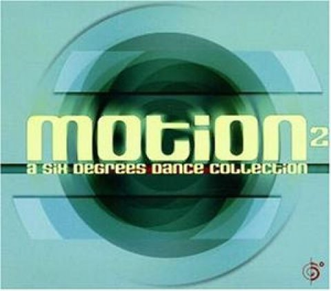 A Motion, Vol. 2: A Six Degrees Dance Collection