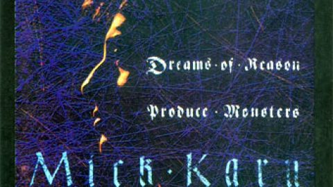 Mick Karn – Dreams Of Reason Produce Monsters (Russia)