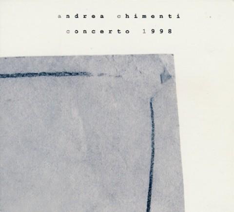 Andrea Chimenti – Concerto 1998