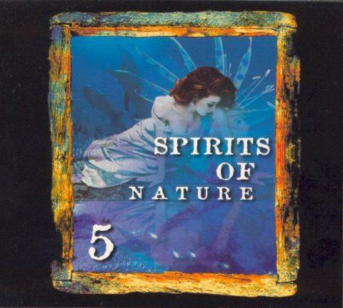 Spirits Of Nature Vol.5