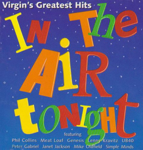 Virgin Greatest Hits In The Air Tonight