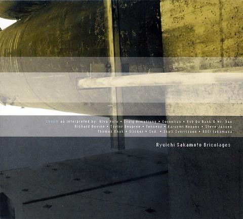 Ryuichi Sakamoto – Bricolages