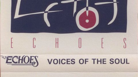 Echoes: Voices Of The Soul (cassette)