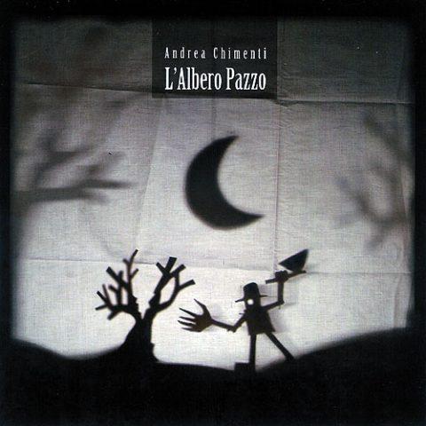 Andrea Chimenti – L'Albero Pazzo (re-issue)