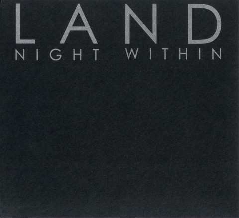 L A N D – Night Within