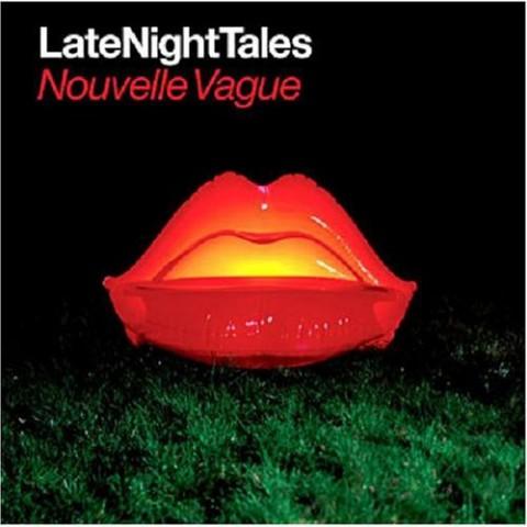 Late Night Tales – Nouvelle Vague