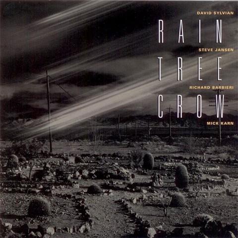 Rain Tree Crow (2006 re-issue)