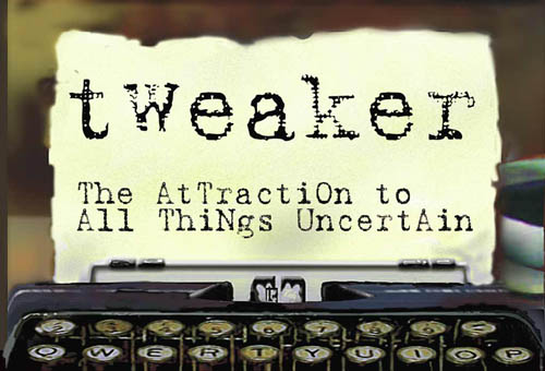 Tweaker. Attraction To All Things Uncertain promotional postcard