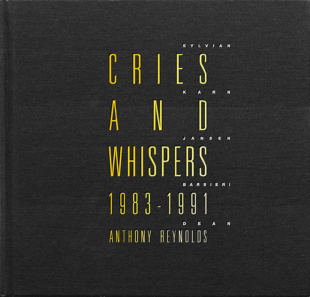 Cries and Whispers 1983-1991