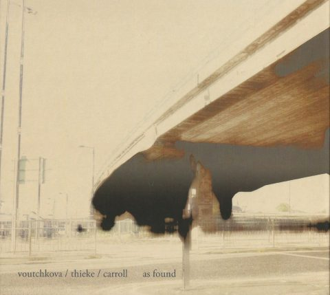 Voutchkova/Thieke/Carroll – As Found
