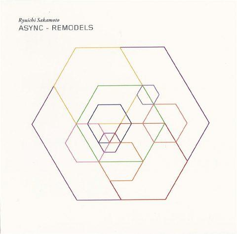 Ryuichi Sakamoto – Async – Remodels